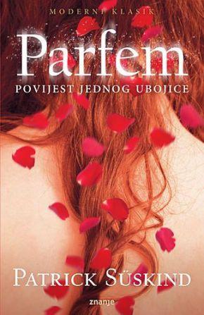 Parfem: povijest jednog ubojice – PatrickSüskind