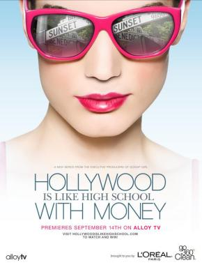 Hollywood Is Like High School With Money(2010)