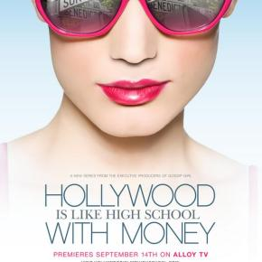 Hollywood Is Like High School With Money (2010)