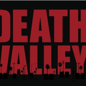 Najava: Death Valley (2011)