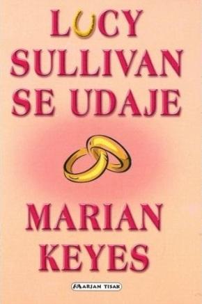 Lucy Sullivan se udaje – MarianKeyes