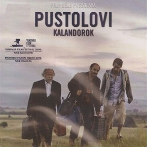 Pustolovi (Kalandorok, 2008)