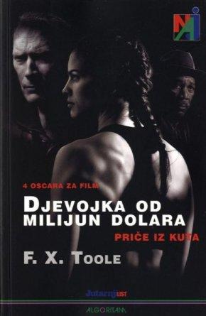 Djevojka od milijun dolara: Priče iz kuta – F. X.Toole