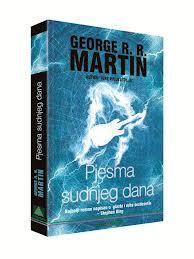 Pjesma sudnjeg dana – George R. R.Martin