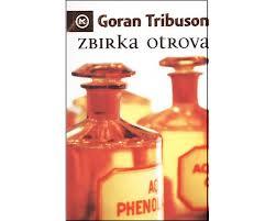 Zbirka otrova – GoranTribuson