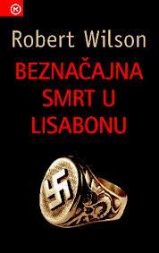 Beznačajna smrt u Lisabonu – RobertWilson