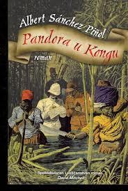 Pandora u Kongu – Albert SanchezPinol