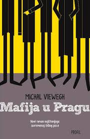 Mafija u Pragu – MichaelViewegh