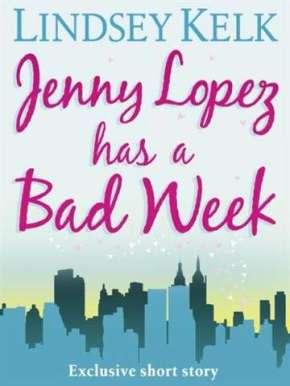 Jenny Lopez has a Bad Week – LindseyKelk