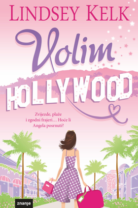 Volim Hollywood - Lindsey Kelk